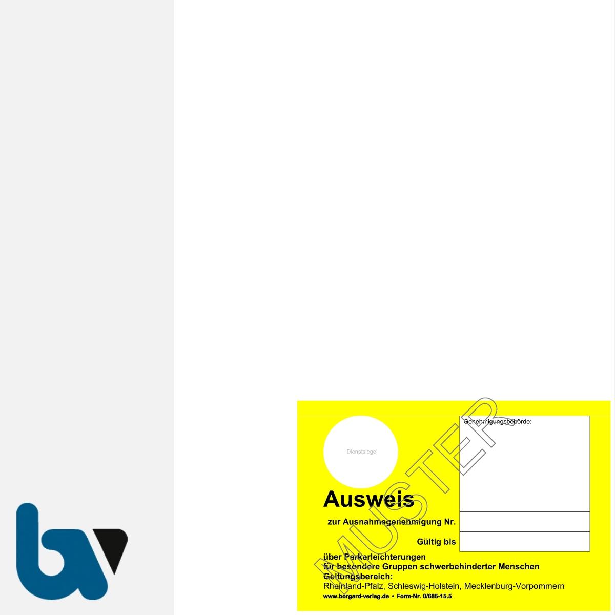 0/685-15.5 Parkausweis zur Ausnahmegenehmigung Parkerleichterungen Sonderregelung RP SH MV gelb Modell behinderte Menschen DIN A4 perforiert VS   Borgard Verlag GmbH