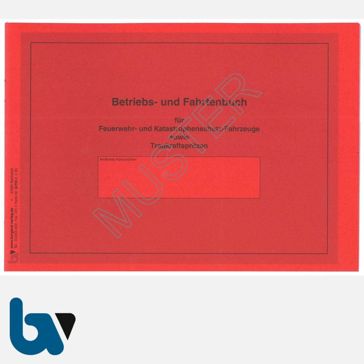 0/112-1 Fahrtenbuch Betriebsbuch Feuerwehr Katastrophenschutz Fahrzeuge Verwaltung Behörde DIN A5 Seite 1 | Borgard Verlag GmbH