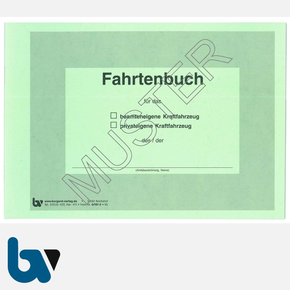 0/137-2 Fahrtenbuch beamteneigene privateigene Fahrzeug Dienstreise dienstlich Verwaltung Behörde DIN A5 Seite 1 | Borgard Verlag GmbH