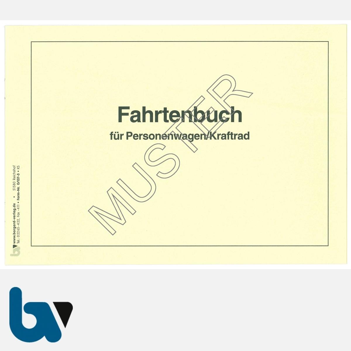0/137-3 Fahrtenbuch Personenwagen Kraftrad Fahrzeug Lohnsteuer Richtlinie StVO EStG Einkommensteuer Verwaltung Behörde DIN A5 Seite 1 | Borgard Verlag GmbH