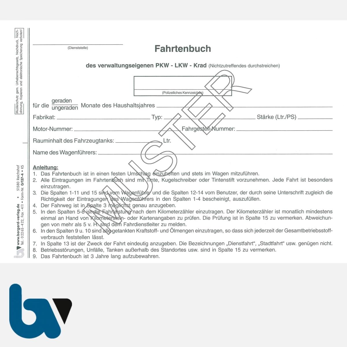 0/137-4 Fahrtenbuch verwaltungseigene Fahrzeug Lkw Kraftrad Dienstreise dienstlich Verwaltung Behörde DIN A5 Seite 2 | Borgard Verlag GmbH