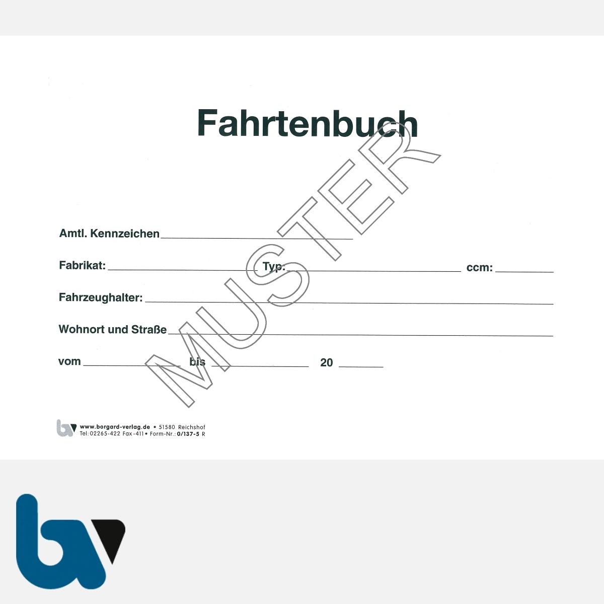 0/137-5 Fahrtenbuch Fahrzeug Dienstreise dienstlich Verwaltung Behörde DIN A5 Seite 2 | Borgard Verlag GmbH