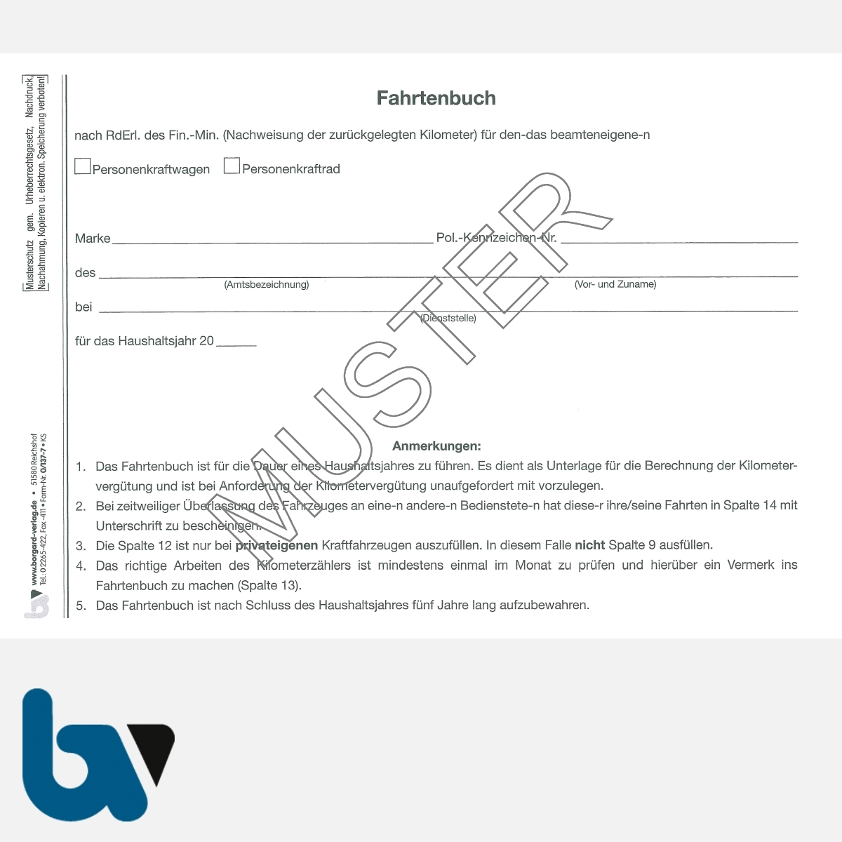 0/137-7 Fahrtenbuch Pkw Lkw Krankenwagen Feuerwehr beamteneigen Fahrzeug Dienstreise dienstlich Verwaltung Behörde DIN A5 Seite 2 | Borgard Verlag GmbH