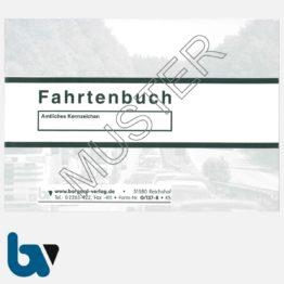 0/137-8 Fahrtenbuch Fahrzeug Bundesministerium Finanzen Dienstreise dienstlich Verwaltung Behörde DIN A6 Seite 1   Borgard Verlag GmbH