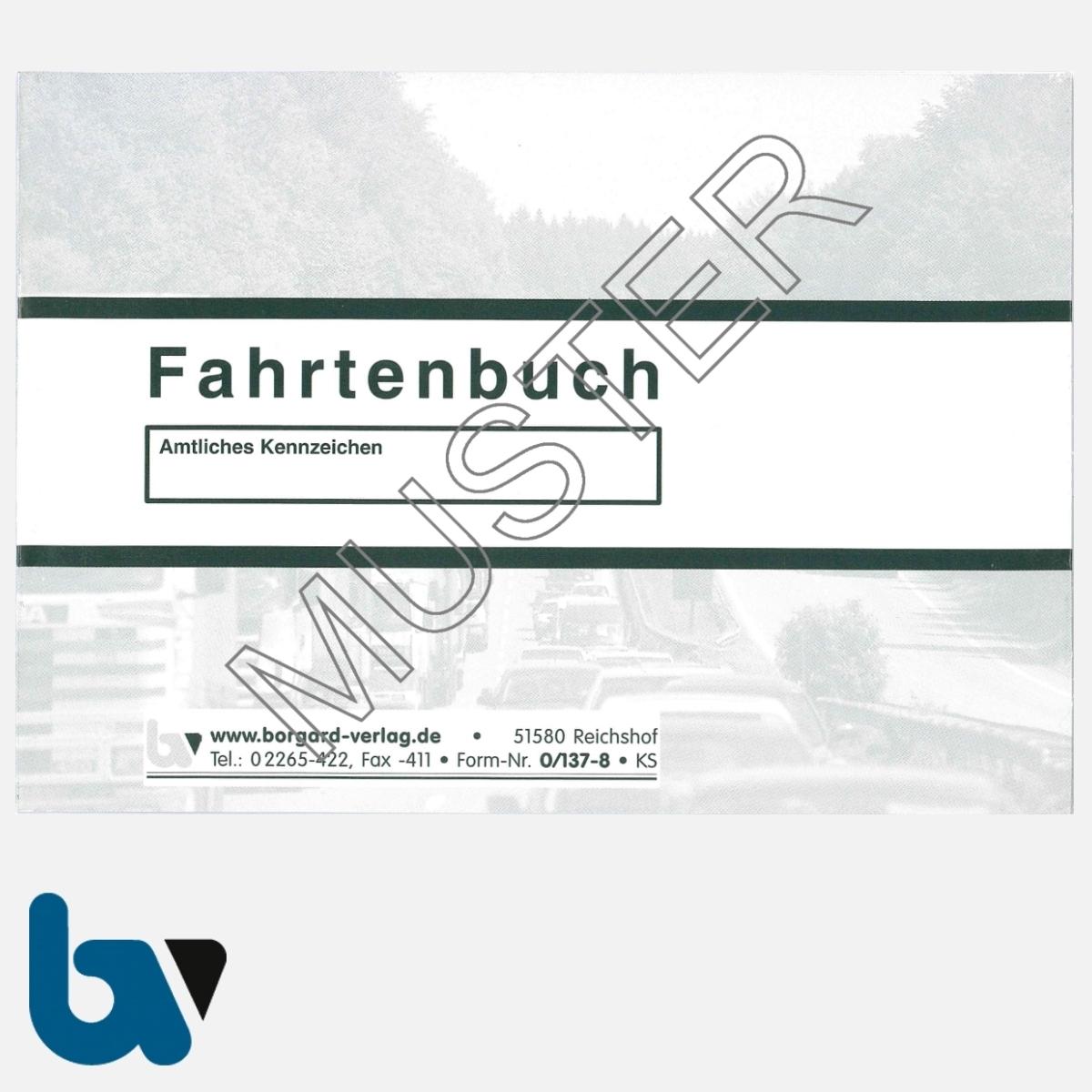0/137-8 Fahrtenbuch Fahrzeug Bundesministerium Finanzen Dienstreise dienstlich Verwaltung Behörde DIN A6 Seite 1 | Borgard Verlag GmbH