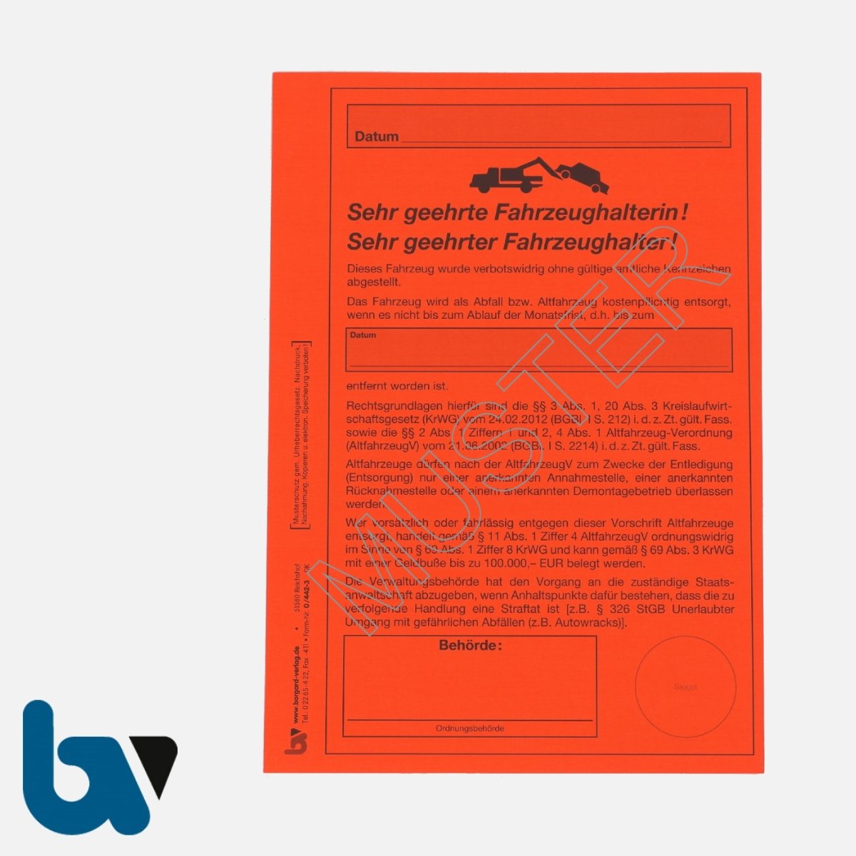 0/442-3 Aufkleber Aufforderung Entfernung Fahrzeug selbstklebend Kreislaufwirtschaft KrWG Altfahrzeug Aufnahmeprotokoll Abfall DIN A5 VS | Borgard Verlag GmbH