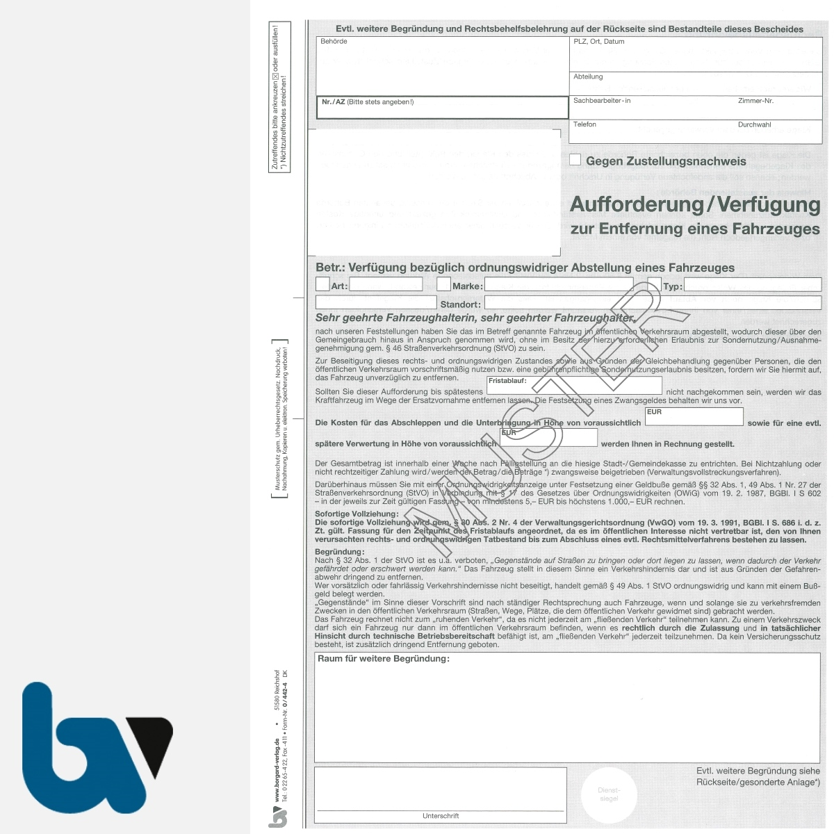 0/442-4 Aufforderung Verfügung Entfernung Fahrzeug Straßenverkehrsordnung StVO DIN A4 3-fach VS | Borgard Verlag GmbH