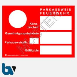 0/462-3 Parkausweis Feuerwehr Fahrzeug Einsatz Kennzeichen Karton DIN A6   Borgard Verlag GmbH