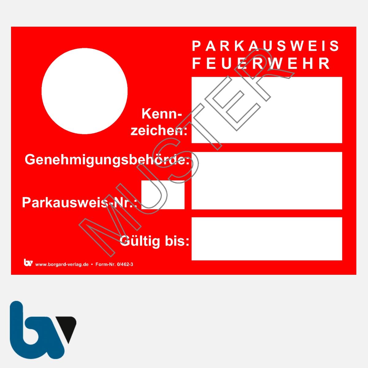 0/462-3 Parkausweis Feuerwehr Fahrzeug Einsatz Kennzeichen Karton DIN A6 | Borgard Verlag GmbH
