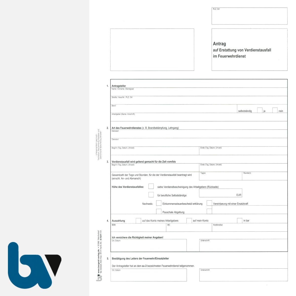 0/469-1 Antrag Erstattung Verdienstausfall Feuerwehr Dienst Berechnung selbstdurchschreibend DIN A4 2-fach VS   Borgard Verlag GmbH