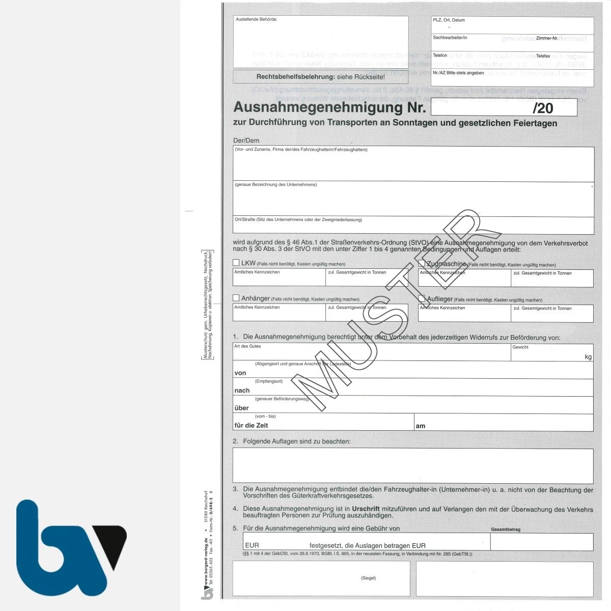 0/498-3 Ausnahmegenehmigung Durchführung Transporte Sonntag Feiertag Straßenverkehrsordnung StVO Straßenverkehrsgesetz StVG selbstdurchschreibend DIN A4 2-fach VS | Borgard Verlag GmbH