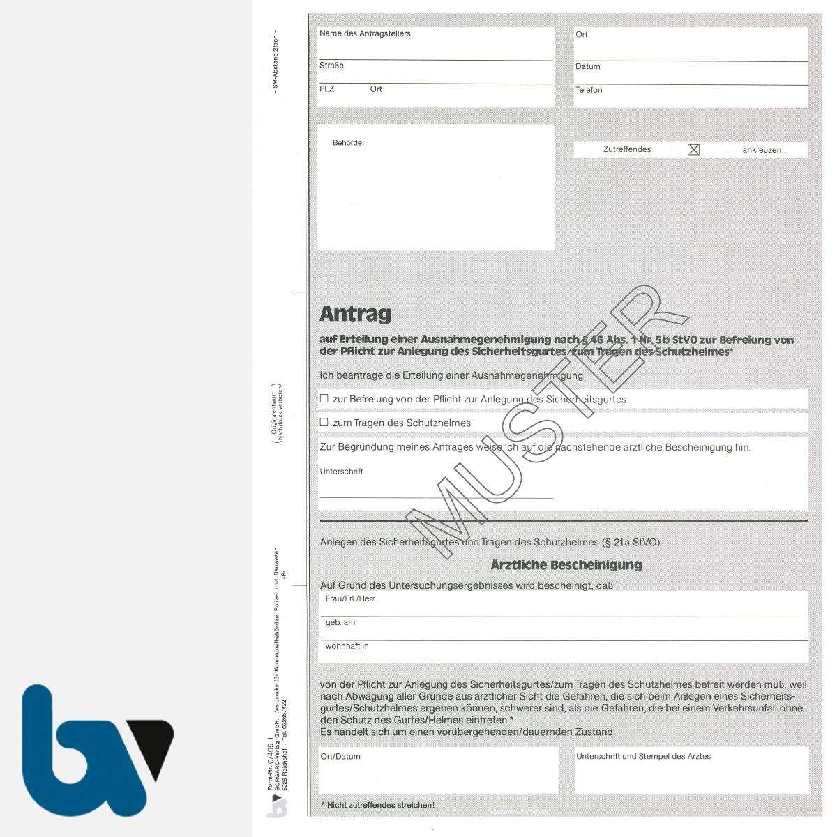 0/499-1 Antrag Erteilung Ausnahmegenehmigung 46 Straßenverkehrsordnung StVO Befreiung Gurtpflicht Helmpflicht DIN A4 2-fach | Borgard Verlag GmbH