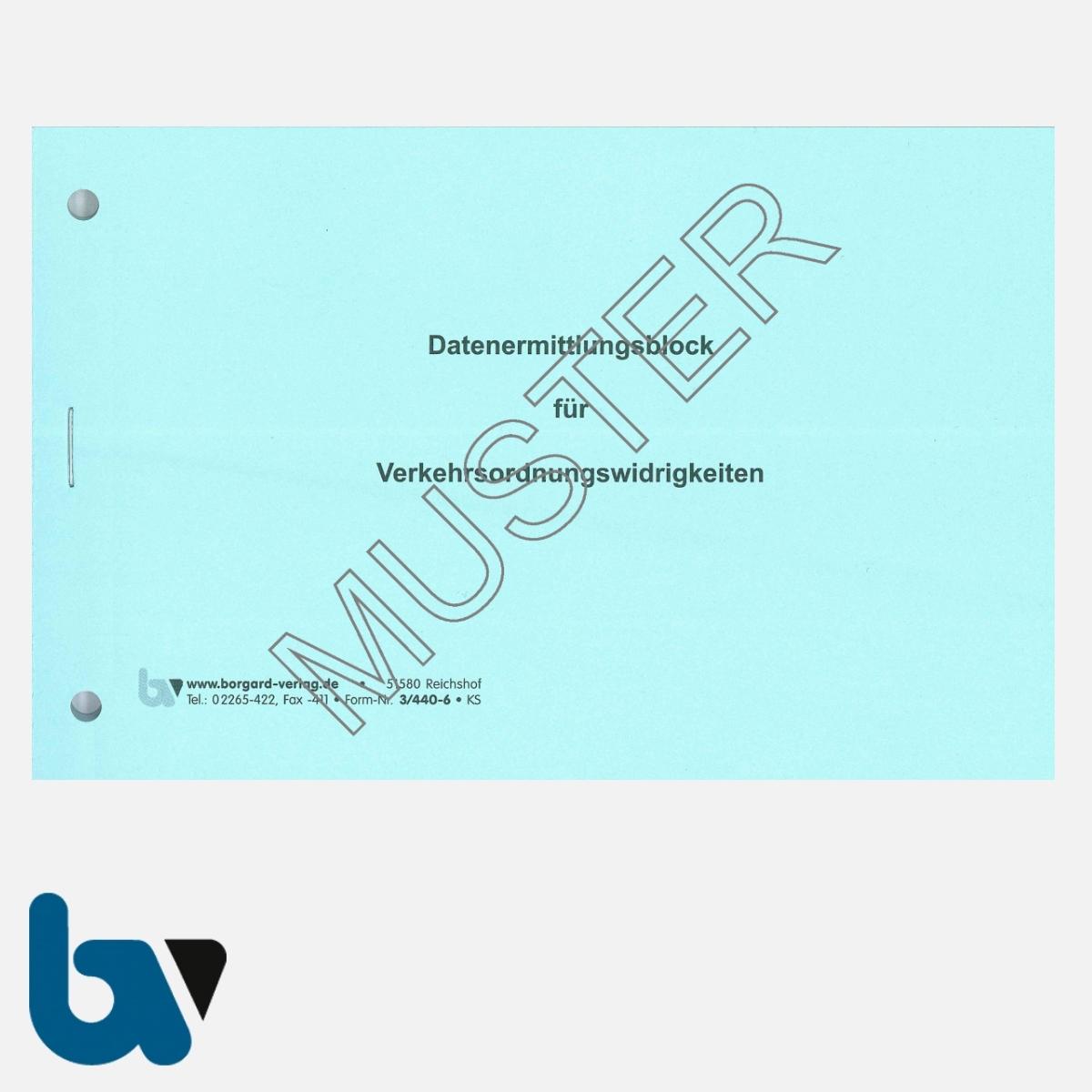3/440-6 Datenermittlungsblock Verkehrsordnungswidrigkeiten Belehrung Auszug Tatbestandskatalog selbstdurchschreibend DIN A6 2-fach Seite 1 | Borgard Verlag GmbH
