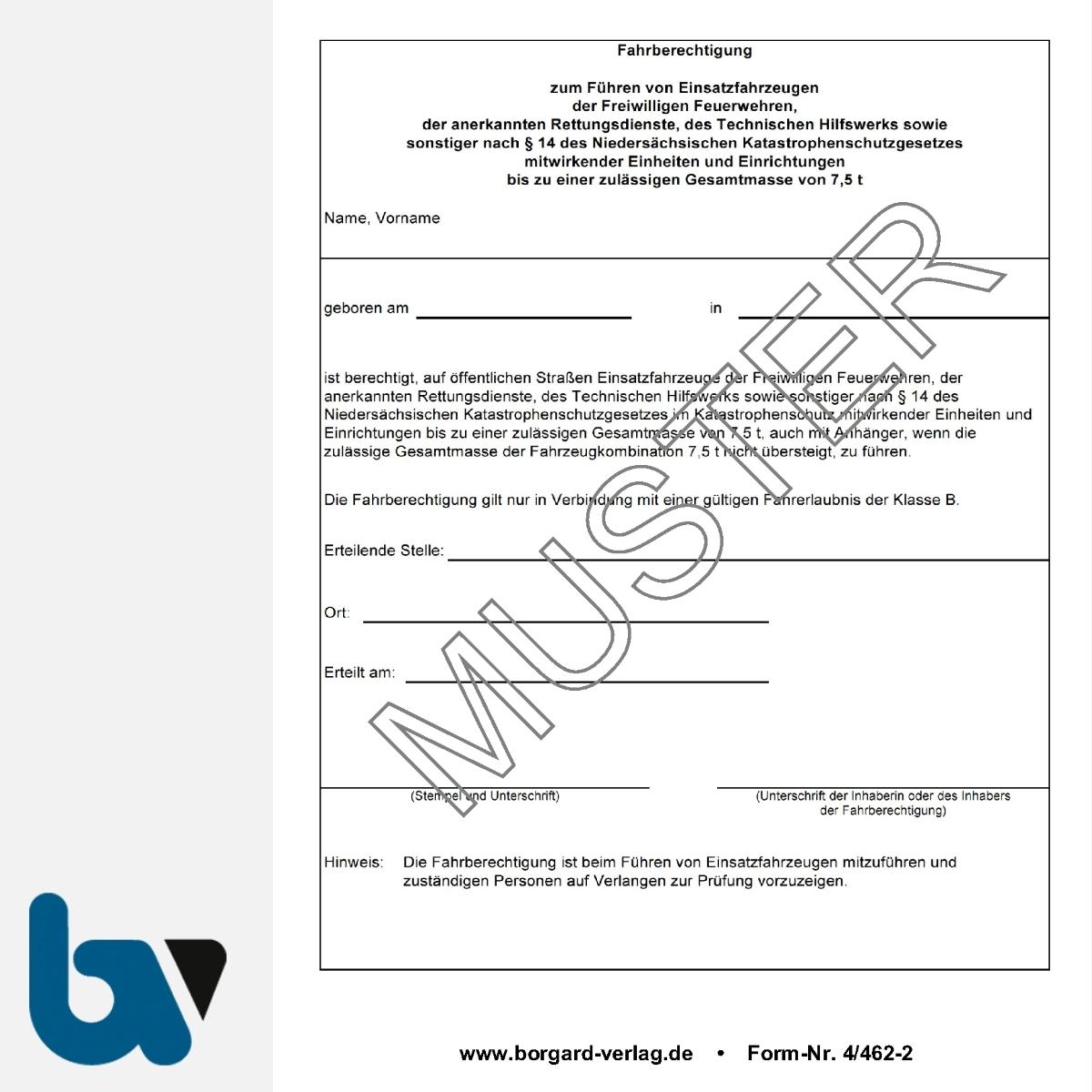 4/462-2 Fahrberechtigung führen Einsatzfahrzeuge Feuerwehr Rettungsdienst technisch Hilfswerk Katastophenschutz Einheiten zulässig Gesamtmasse Niedersachsen Neobond DIN A6 | Borgard Verlag GmbH
