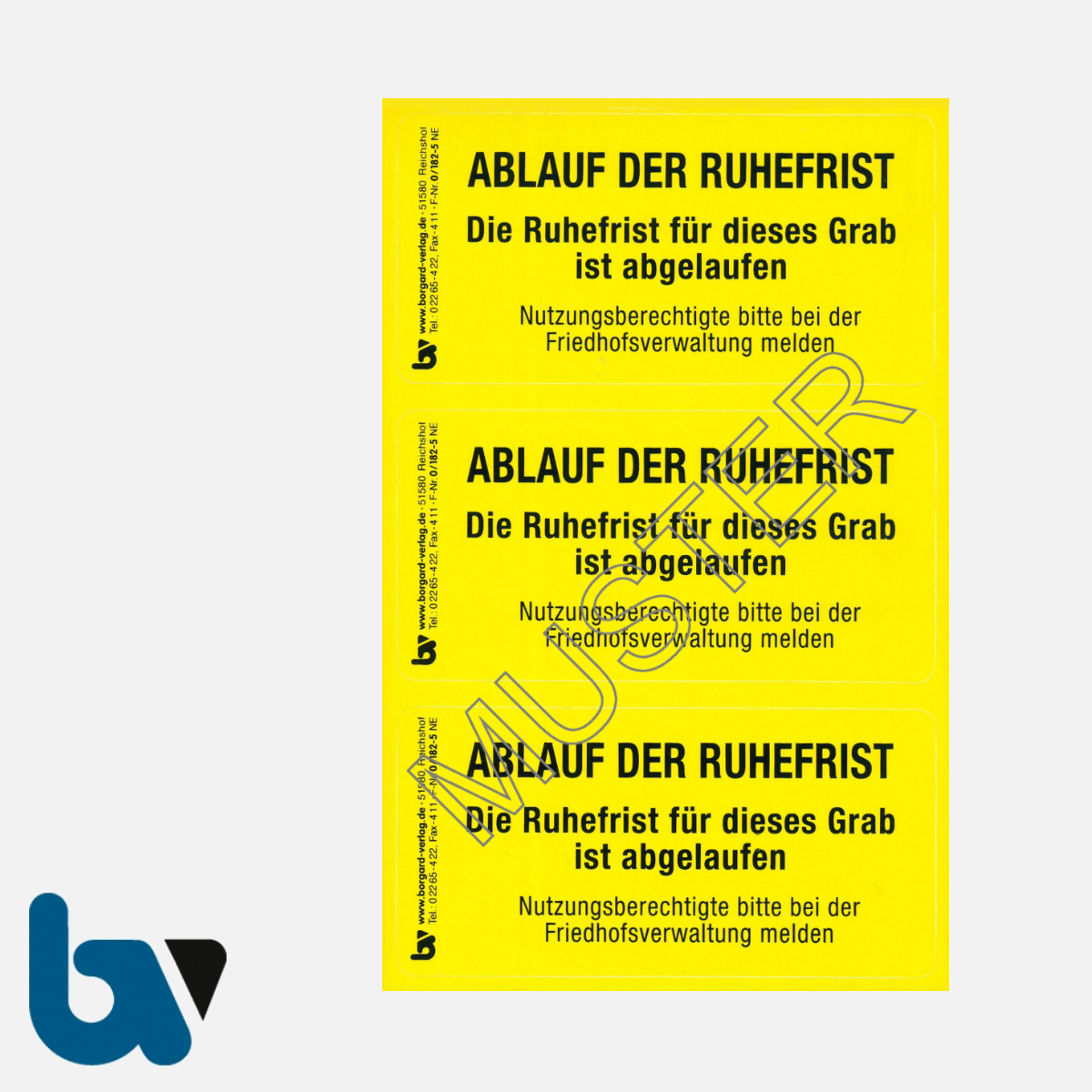 0/182-5 Grab Aufkleber Ablauf Ruhefrist Grabstelle Angehörige Aufforderung Friedhof Verwaltung gelb PVC Folie selbstklebend | Borgard Verlag GmbH
