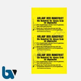 0/182-6 Grab Aufkleber Ablauf Ruhefrist Grabstelle Angehörige Aufforderung Friedhof Verwaltung gelb PVC Folie selbstklebend   Borgard Verlag GmbH