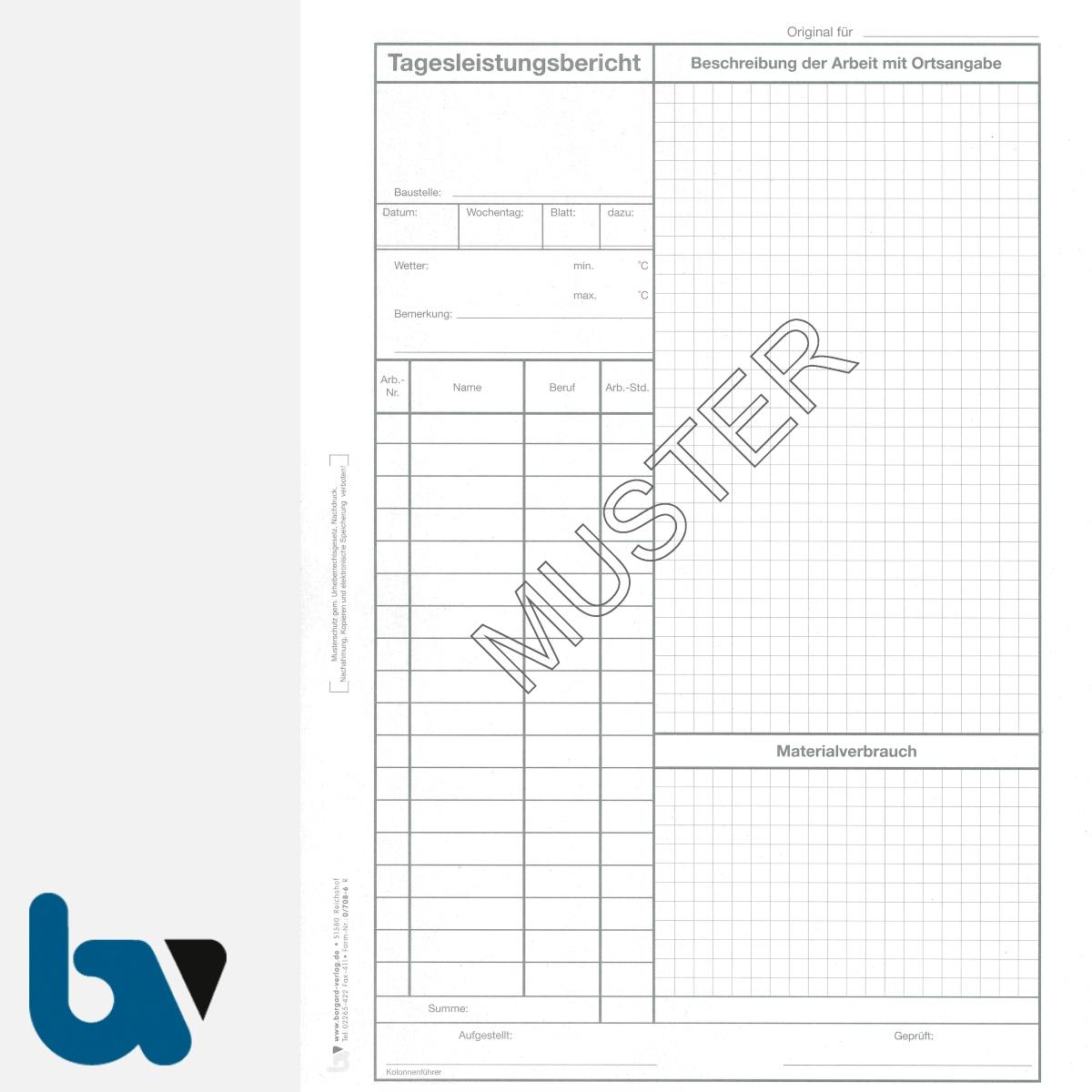 0/708-6 Tagesleistungsbericht Baustelle Arbeit Material selbstdurchschreibend Einschlagdeckel Durchschreibeschutz Schreibschutzdeckel perforiert DIN A4 Seite 1 | Borgard Verlag GmbH