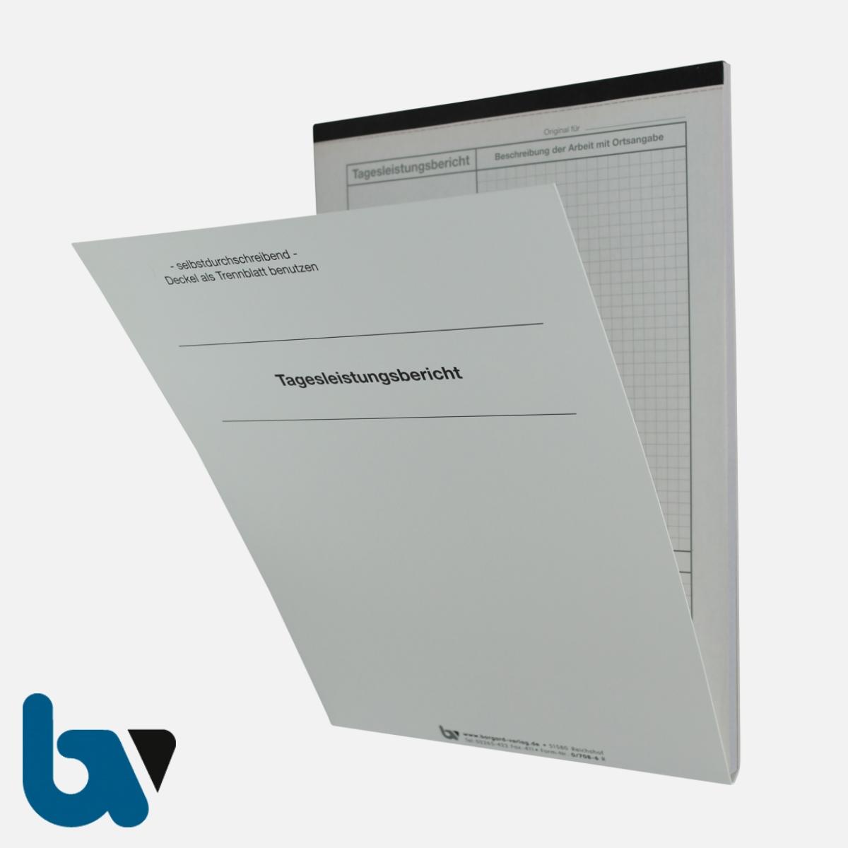 0/708-6 Tagesleistungsbericht Baustelle Arbeit Material selbstdurchschreibend Einschlagdeckel Durchschreibeschutz Schreibschutzdeckel perforiert DIN A4 Vorderseite | Borgard Verlag GmbH