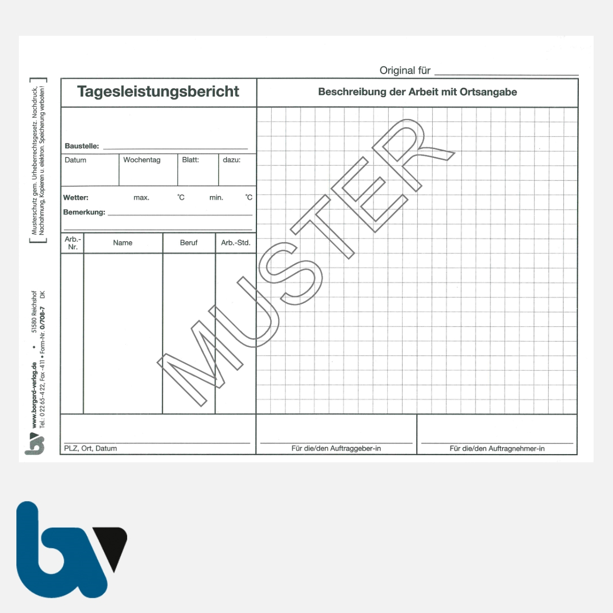0/708-7 Tagesleistungsbericht Baustelle Arbeit selbstdurchschreibend Einschlagdeckel Durchschreibeschutz Schreibschutzdeckel perforiert DIN A5 Seite 1 | Borgard Verlag GmbH