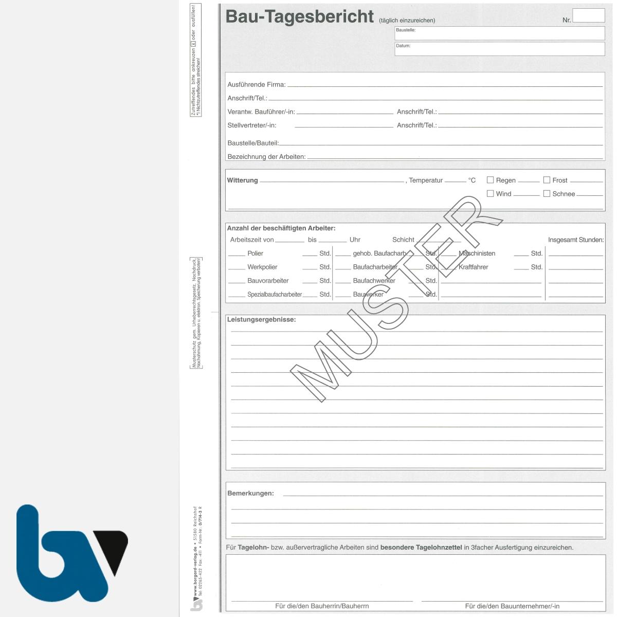 0/714-3a Bau Tagesbericht Wetter Witterung Arbeitseinsatz Leistungsergebnis Tagelohn Seite 1 | Borgard Verlag GmbH