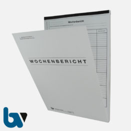 0/799-3 Wochenbericht Baustelle Arbeit selbstdurchschreibend Einschlagdeckel Durchschreibeschutz Schreibschutzdeckel perforiert DIN A4 Vorderseite   Borgard Verlag GmbH