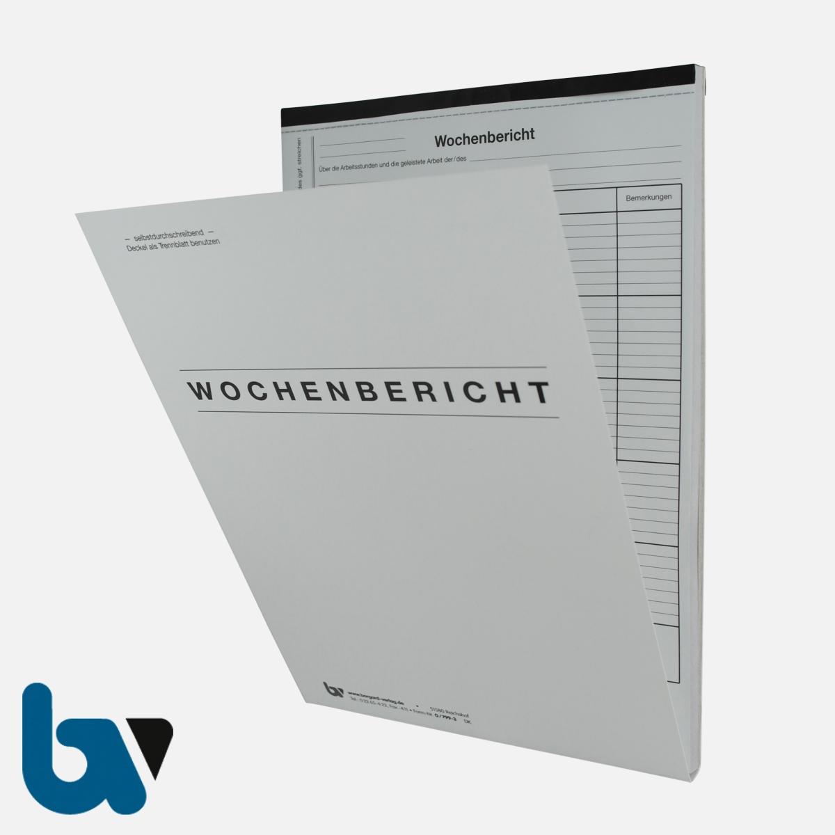 0/799-3 Wochenbericht Baustelle Arbeit selbstdurchschreibend Einschlagdeckel Durchschreibeschutz Schreibschutzdeckel perforiert DIN A4 Vorderseite | Borgard Verlag GmbH