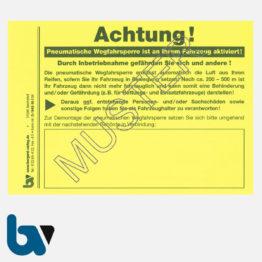 0/842-10.1 Aufkleber Achtung Fahrzeug blockiert Kfz Blockierung Vollstreckung Pfändung Pneumatisch Wegfahrsperre Ventilwächter leucht-gelb selbstklebend DIN A6 | Borgard Verlag GmbH