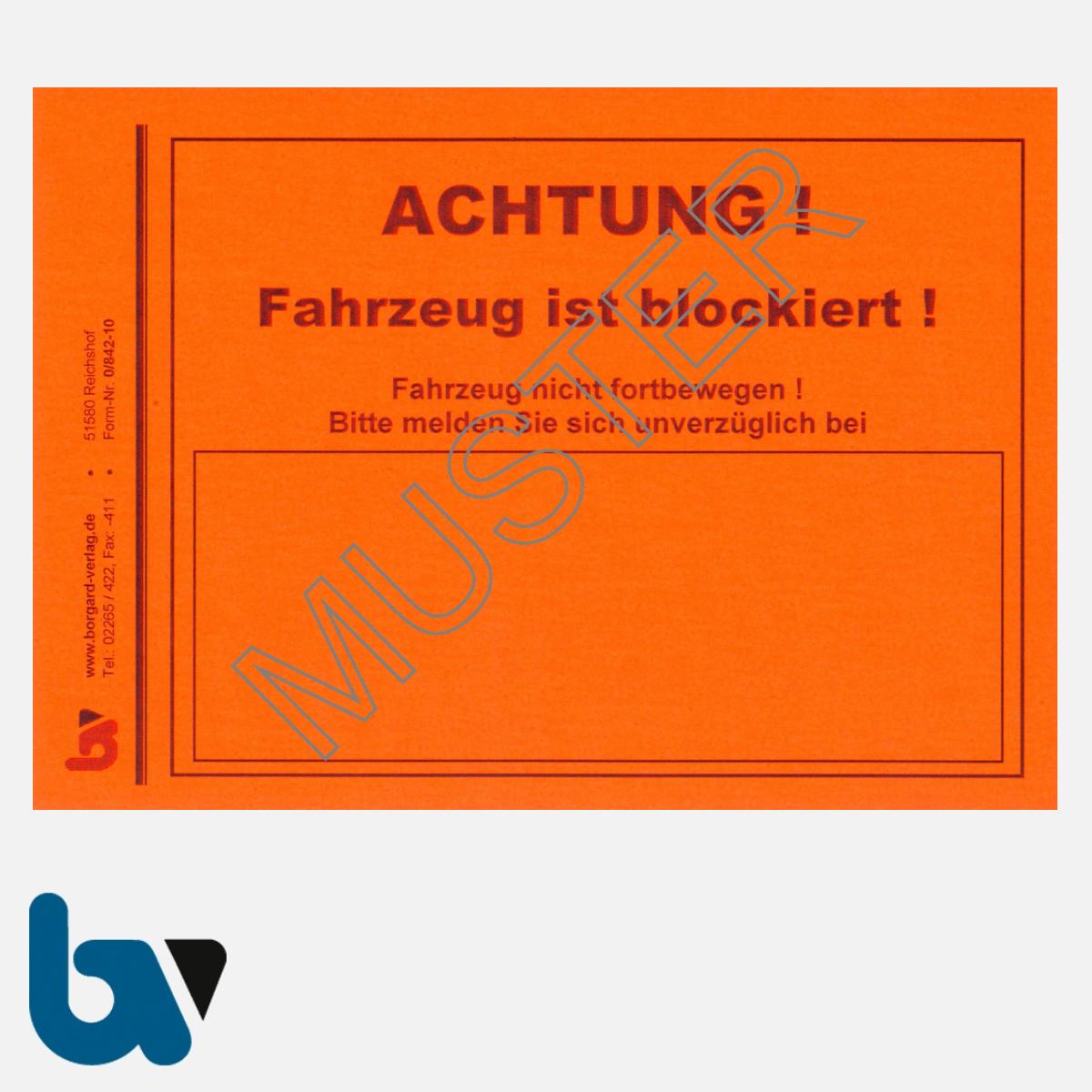 0/842-10 Aufkleber Achtung Fahrzeug blockiert Kfz Blockierung Vollstreckung Pfändung Parkkralle Ventilwächter leucht-rot selbstklebend DIN A6   Borgard Verlag GmbH