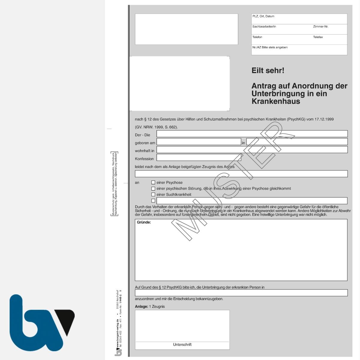 1/448-2 Antrag Anordnung Unterbringung Krankenhaus Paragraph 12 PsychKG NRW 3-fach selbstdurchschreibend DIN A4 Vorderseite | Borgard Verlag GmbH