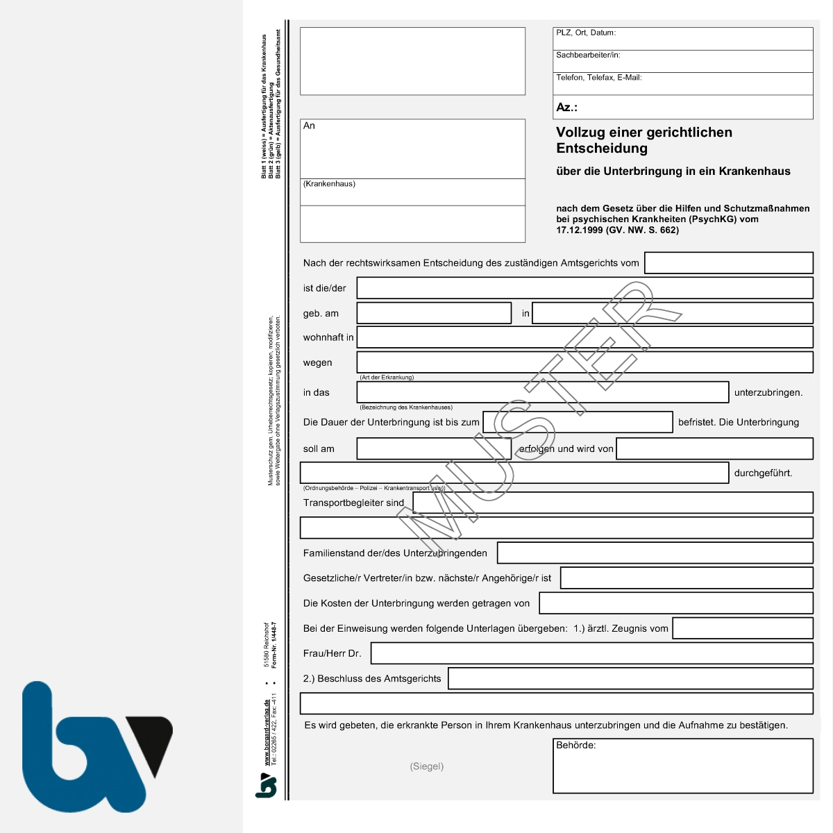 1/448-7 Vollzug gerichtliche Entscheidung Unterbringung Krankenhaus PsychKG NRW 3-fach selbstdurchschreibend DIN A4 | Borgard Verlag GmbH