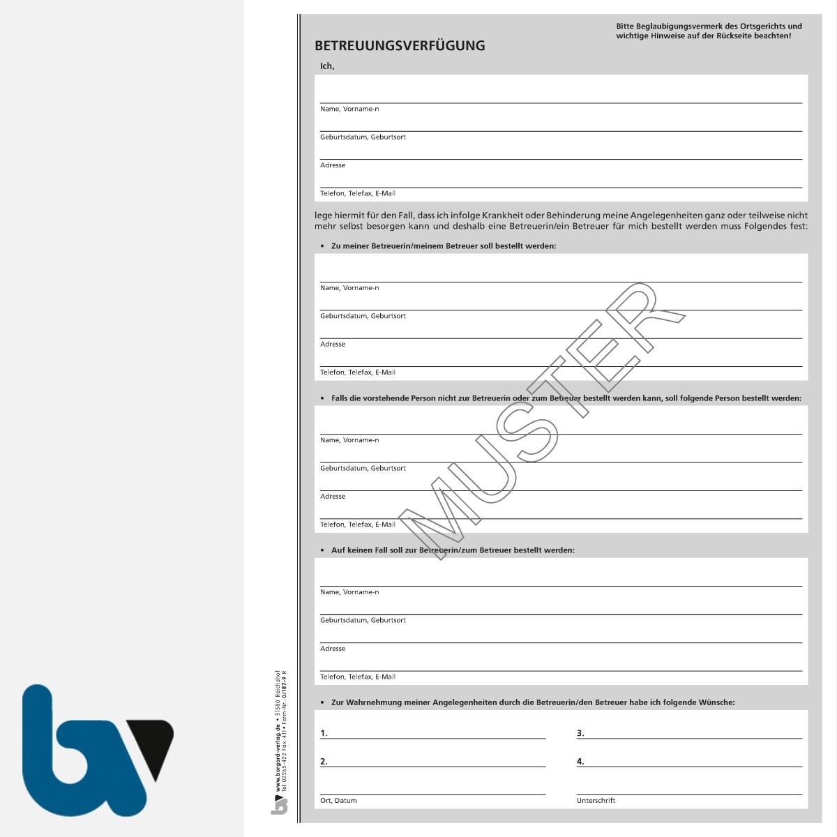 0/187-9 Betreuungsverfügung schriftlich Muster Bundesministerium Justiz Vorsorgevollmacht Patientenverfügung DIN A4 Seite 1 | Borgard Verlag GmbH
