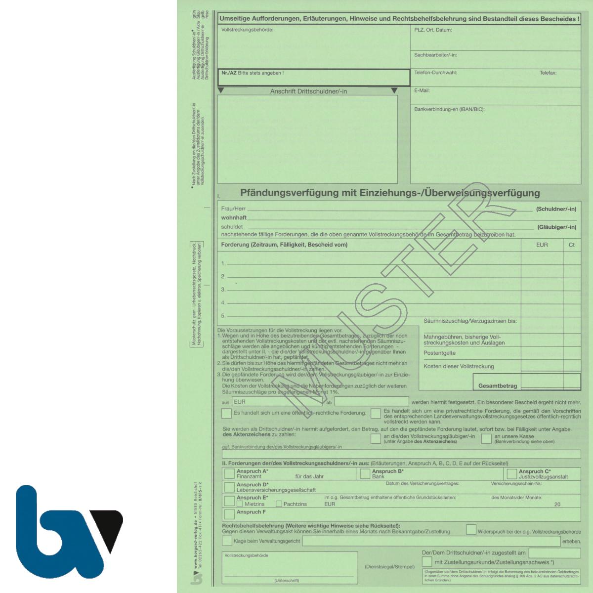 0/815-1 Pfändungsverfügung Einziehung Überweisung Diverse Forderung Abgaben Konto Versicherung Miete Pacht Drittschuldnererklärung 4-fach selbstdurchschreibend DIN A4 Vorderseite | Borgard Verlag GmbH