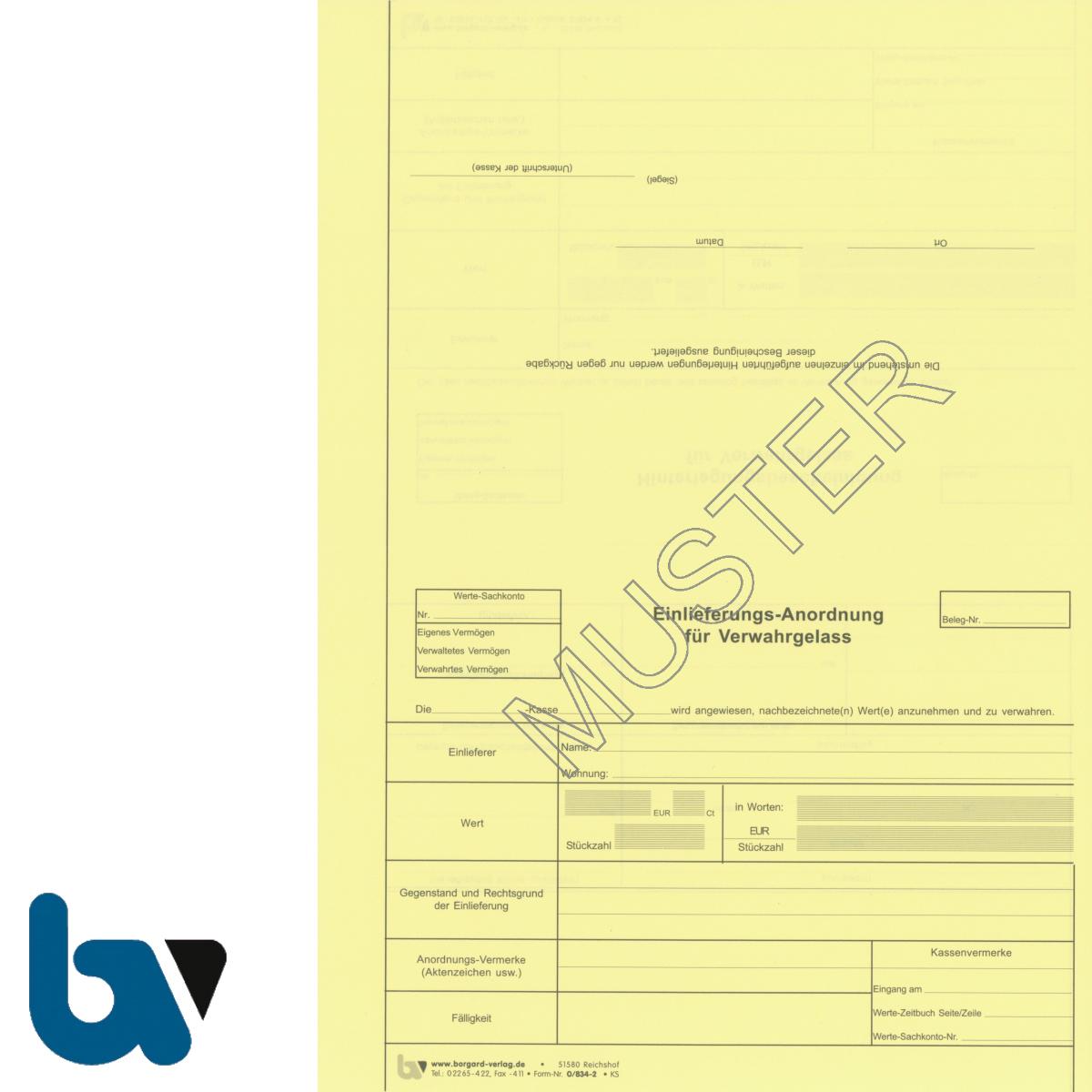 0/834-2 Einlieferungs Anordnung Verwahrgelass Hinterlegungsbescheinigung perforiert gelb DIN A4 Vorderseite | Borgard Verlag GmbH
