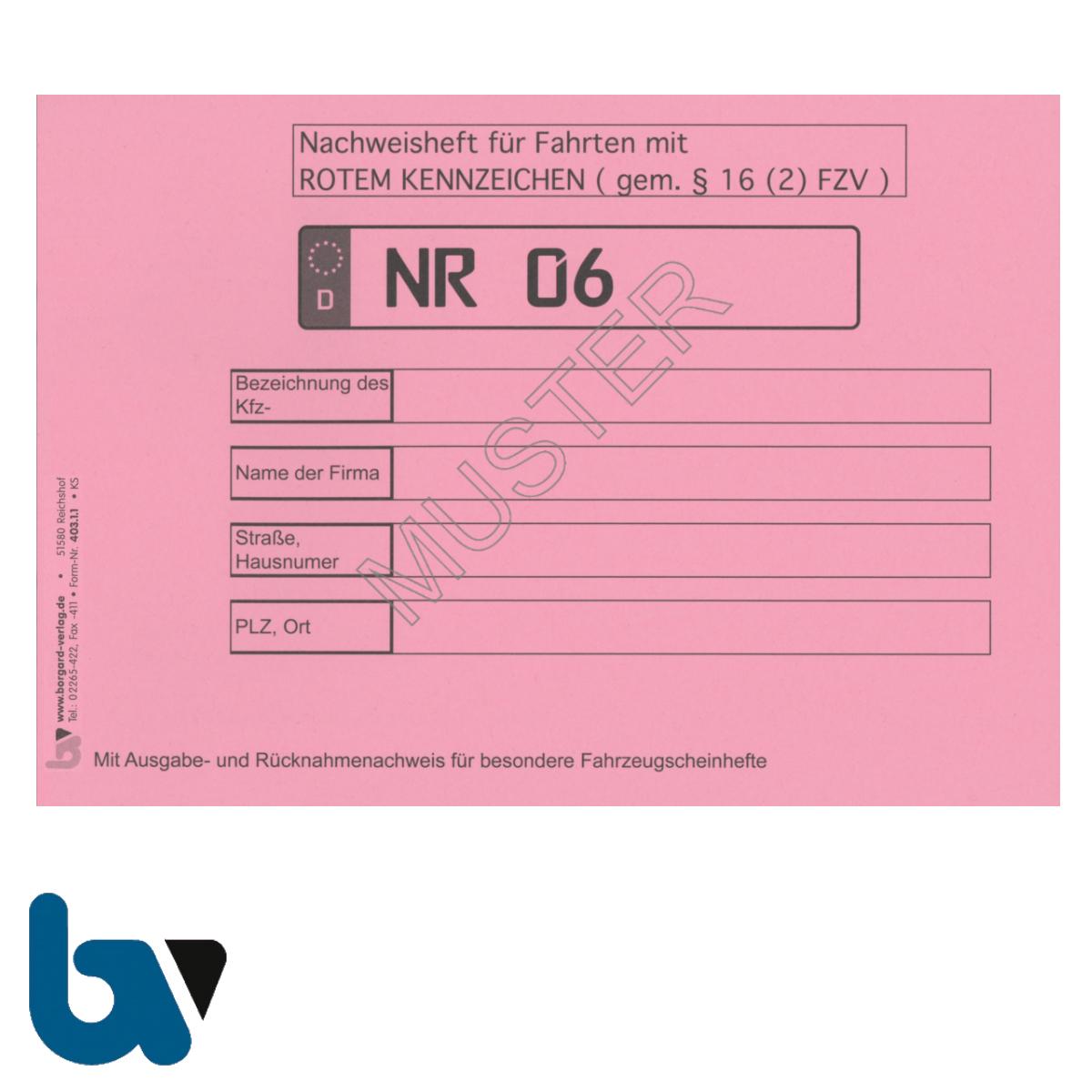 403.1.1 Nachweisheft Fahrten rot Kennzeichen Paragraph 16 FZV Ausgabe Rücknahme 320 Eintragungen 32 Seiten geheftet DIN A5 Vorderseite | Borgard Verlag GmbH