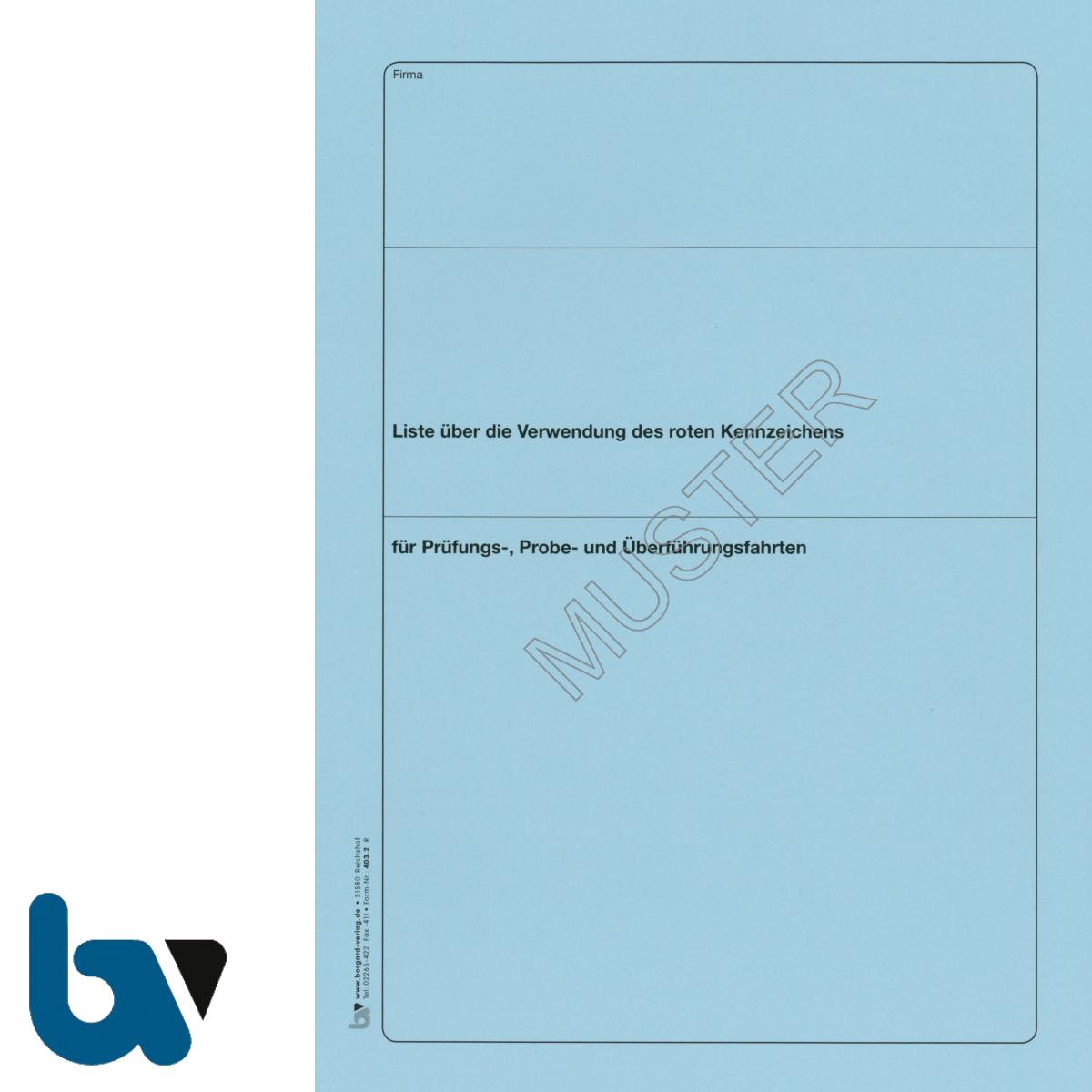403.2 Liste Verwendung rot Kennzeichen Fahrten Prüfung Probe Überführung FZV 22 Seiten geheftet DIN A4 Vorderseite | Borgard Verlag GmbH