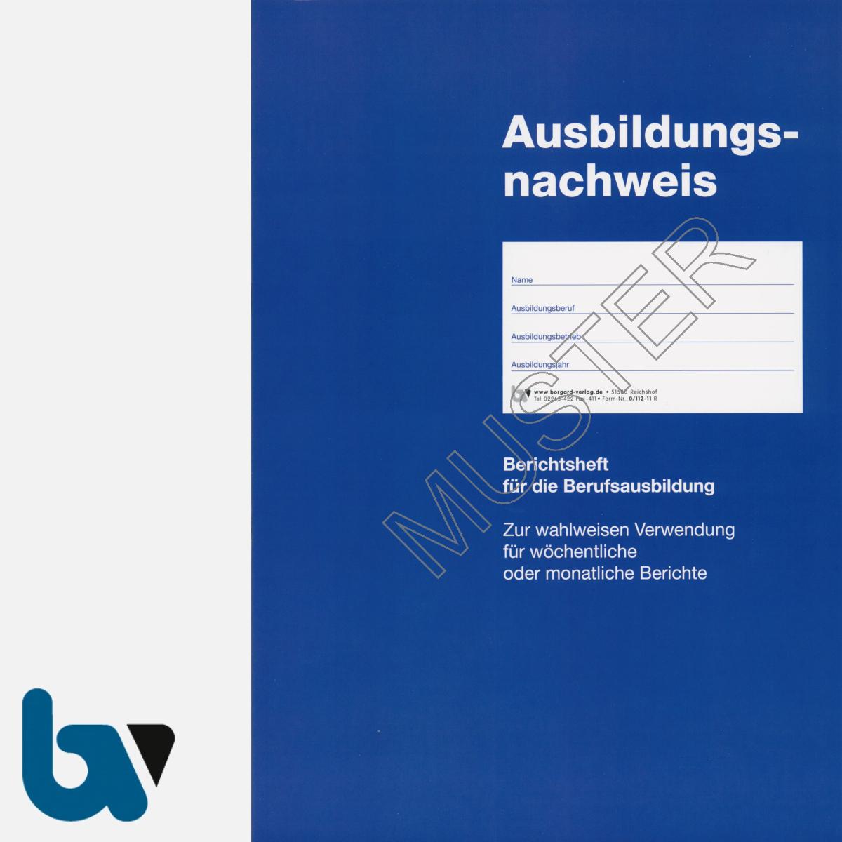 0/112-11 Ausbildungsnachweis Heft Bericht Beruf Ausbildung DIN A4 Vorderseite | Borgard Verlag GmbH