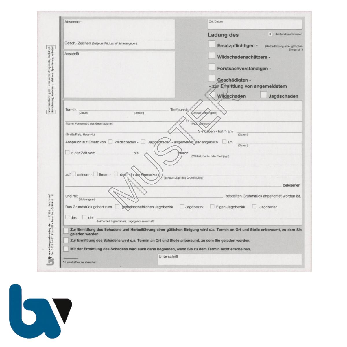 0/484-1 Wildschaden Jagdschaden Ladung ersatzpflichtige geschädigte Schätzer Sachverständige DIN A4 selbstdurchschreibend   Borgard Verlag GmbH